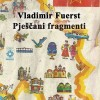 Vladimir Fuerst – Pješčani fragmenti (odlomak)