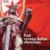 """Žarko Dapčević Daba: """"Pod crveno-belim obručima"""" (monografija KK Crvena zvezda)"""