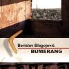"""""""Bumerang"""" Berislava Blagojevića najbolja knjiga u Republici Srpskoj za 2016. godinu!"""