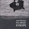 Alan Musstar – Na kraju Evrope