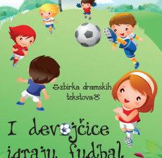 Đurđa Lili Horvat – I devojčice igraju fudbal