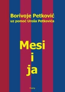Borivoje-Petkovic---Mesi-i-ja-(korice)
