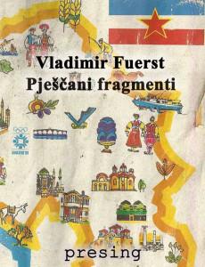 Vladimir-Fuerst-Pjescani-fragmenti