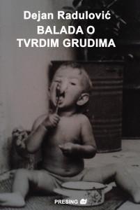 Dejan-Radulovic---Balada-o-tvrdim-grudima-(korice)