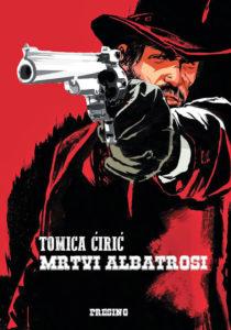 Tomica-Ciric-Mrtvi-albatrosi-korice