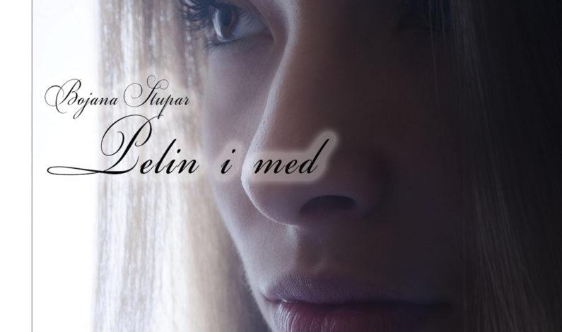 Bojana Stupar – Pelin i med