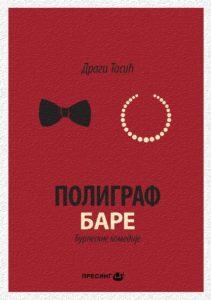 Dragi Tasic - Poligraf i Bare