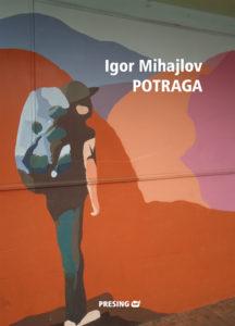 Igor-Mihajlov-Potraga-korice