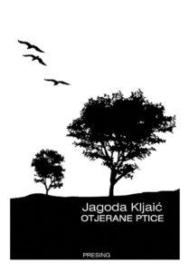 Jagoda Kljaic - Otjerane ptice (korice)