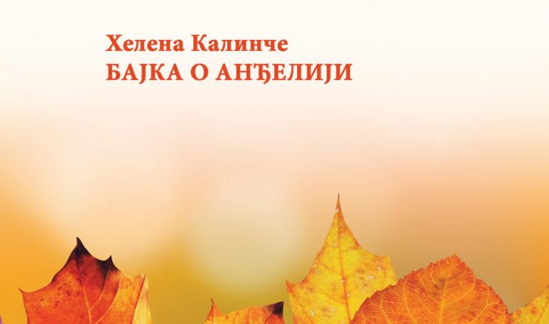 Helena Kalinče – Bajka o Anđeliji