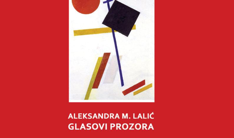 Aleksandra M. Lalić – Glasovi prozora