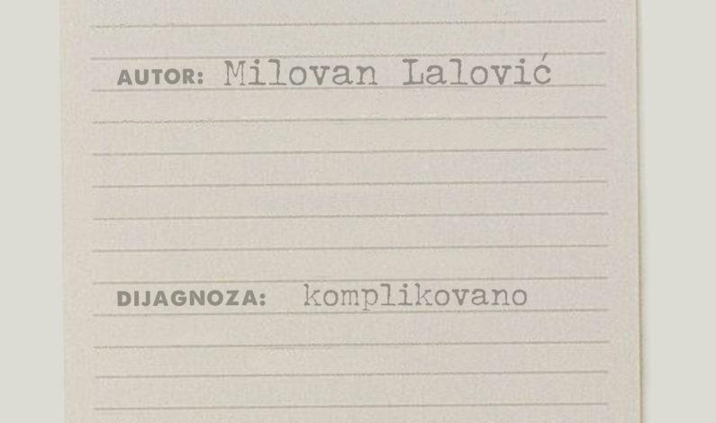 Milovan Lalović – Pohodilac snova
