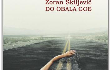 Zoran Škiljević – Do obala Goe