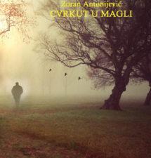 Zoran Antonijević – Cvrkut u magli (haiku)