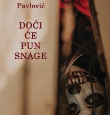 Vladimir Pavlović – Doći će pun snage