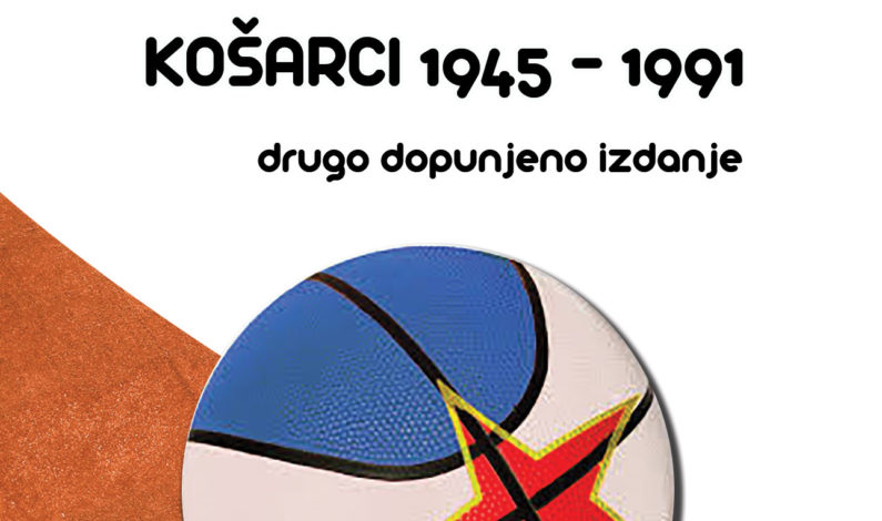 Žarko Dapčević Daba – Priče o jugoslovenskoj košarci, drugo dopunjeno izdanje