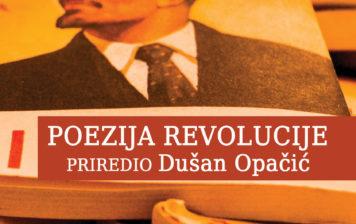 Poezija revolucije, priređivač: Dušan Opačić