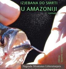 Hane Hejgor Viemose – Izjebana do smrti u Amazoniji