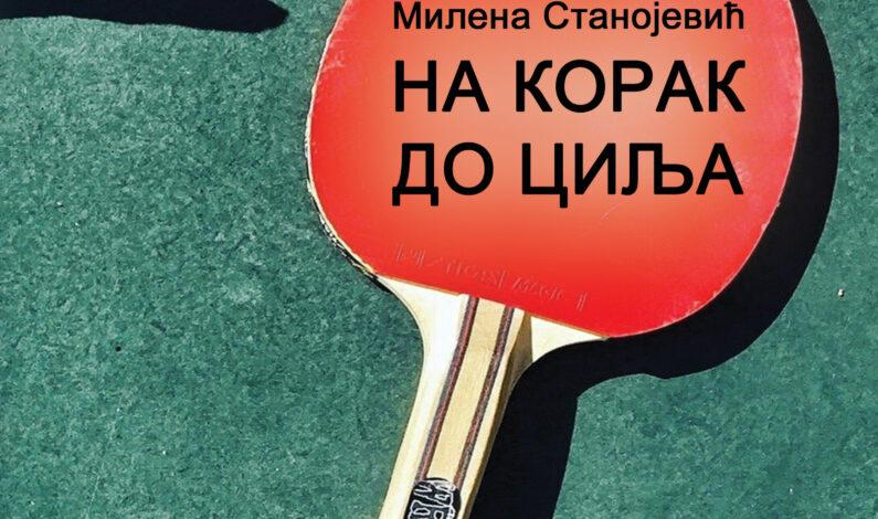 Milena Stanojević – Na korak do cilja