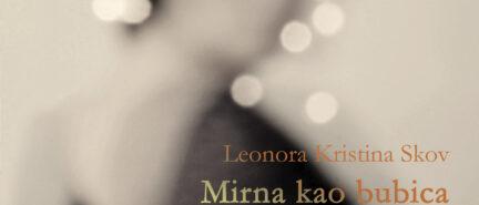 Leonora Kristina Skov – Mirna kao bubica